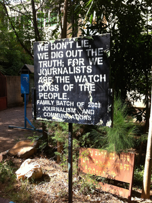 "Sign at the Bahir Dar University School of Journalism ""We don't lie, we dig out the truth; for we journalists are the watch dogs of the people."""
